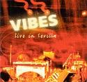 Vibes – live in Sevilla